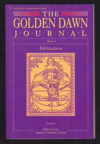 The Golden Dawn Journal : Book 1 Divination - SIGNED
