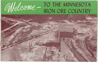 Welcome to the Minnesota Iron Ore Country.