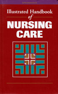 Illustrated Handbook of Nursing Care