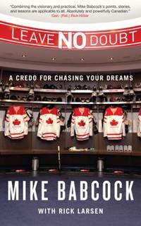 Leave No Doubt : A Credo for Chasing Your Dreams
