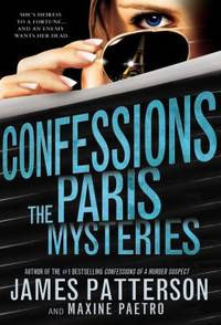 The Paris Mysteries by Maxine Paetro; James Patterson - Hardcover - 2014 - from ThriftBooks and Biblio.com
