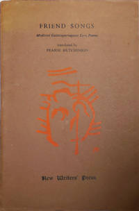 Friend Songs:  Medieval Galaicoportuguese Love Poems (Inscribed to Poet James tate)