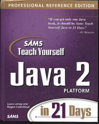 image of Sams Teach Yourself Java 2 Platform in 21 Days, Professional Reference Edition