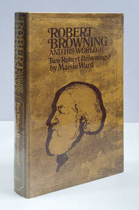 image of Robert Browning and His World: Two Robert Brownings? (1861-1889)