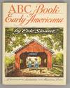 View Image 1 of 5 for ABC BOOK OF EARLY AMERICANA: A SKETCHBOOK OF ANTIQUITIES AND AMERICAN Inventory #79587