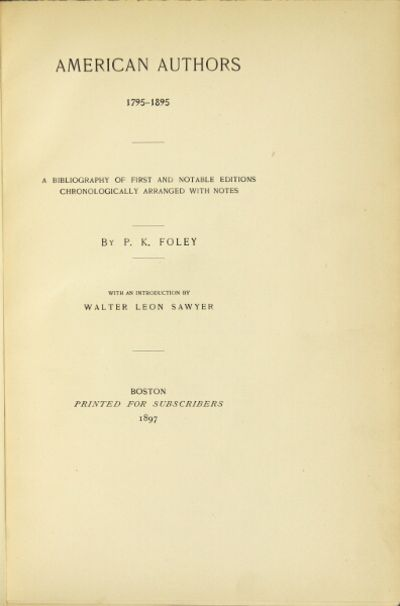 Boston: printed for subscribers, 1897. First edition, large paper copy limited to 75 (this, no. 27);...