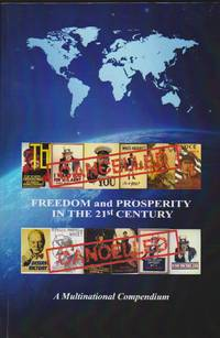 Freedom and Prosperity in the 21st Century: A Multinational Compendium
