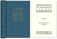 Abolitionists in Northern Courts: The Pamphlet Literature