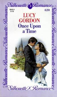 Once Upon A Time (Silhouette Romance #420)