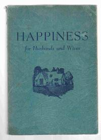 Happiness for Husbands and Wives / Love's Way