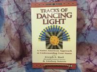 Tracks of Dancing Light