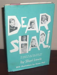 Dear Shari, an Expose of the Funny Things That are Going on Inside Children\'s Minds