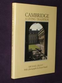 Cambridge : A Living Tradition