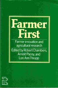 Farmer First Farmer Innovation and Agricultural Reserch