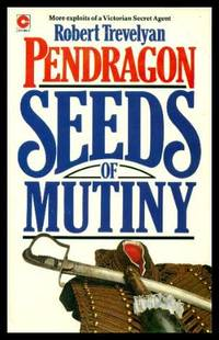 SEEDS OF MUTINY - A Pendragon Adventure