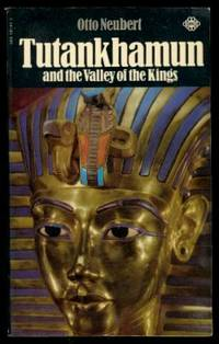 TUTANKHAMUN - and the Valley of the Kings