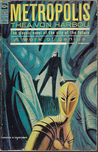 METROPOLIS by  Thea von Harbou - Paperback - First Edition - 1963 - from Books from the Crypt (SKU: RC22)