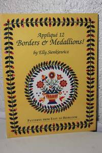 Applique 12 Borders and Medallions!  Patterns from Easy to Heirloom