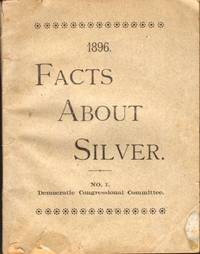 1896 Facts About Silver