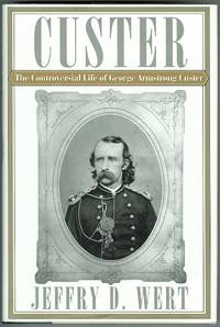 image of THE CONTROVERSIAL LIFE OF GEORGE ARMSTRONG CUSTER.