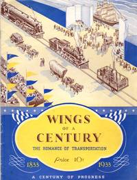 image of Wings of a Century: The Romance of Transportation