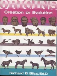 Origins: Creation or Evolution