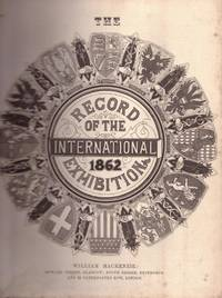 image of The RECORD OF THE INERNATIONAL EXHIBITION 1862