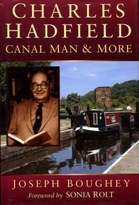 image of Charles Hadfield: Canal Man and More