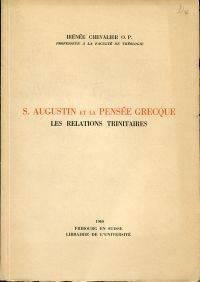 S. Augustin et la pensée Grecque.