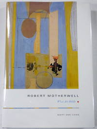 image of Robert Motherwell : What Art Holds