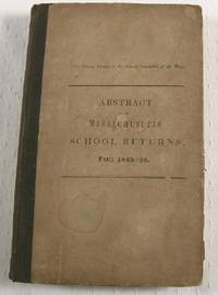 Abstract of the Massachusetts School Returns, for 1845-46 by Massachusetts History - First Edition - 1846 - from Resource Books, LLC and Biblio.com