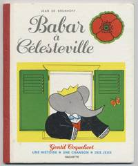 Babar a Celesteville: Une Histoire, Une Chanson, Des Jeux    (Gentil coquelicot)