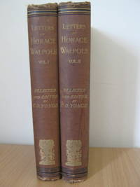 Letters of Horace Walpole - Two Volumes