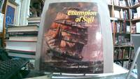 CHAMPION OF SAIL; R.W.Leyland and his Shipping Line