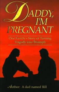 Daddy I'm Pregnant