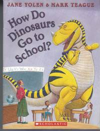 How Do Dinosaurs go to School ?