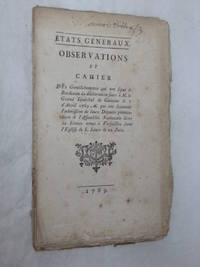 OBSERVATIONS et cahier des Gentilshommes qui ont signé à Bordeaux la...