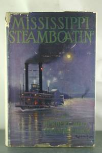 Mississippi Steamboatin': A History of Steamboating on the Mississippi and its Tributaries