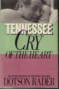 Tennessee  Cry of the Heart/an Intimate Memoir of Tennessee Williams