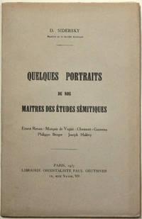 Quelques portraits de nos maîtres des études sémitiques : Ernest Renan, Marquis de Vogüé, Clermont-63Ganneau, Philippe Berger, Joseph Halévy