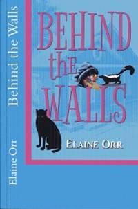 Behind the Walls (Jolie Gentil Cozy Mystery Series) (Volume 6)