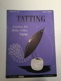 Tatting Luncheon Sets Doilies Collars Edgings Book No. 183