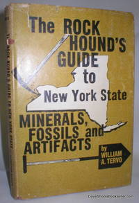 image of The Rock Hound's Guide to New York State; Minerals, Fossils, and Artifacts (Signed)
