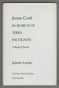 James Cook in Search of Terra Incognita  A Book of Poems