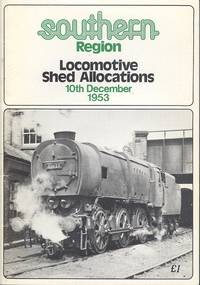 Southern Region Locomotive Shed Allocations 10th December 1953
