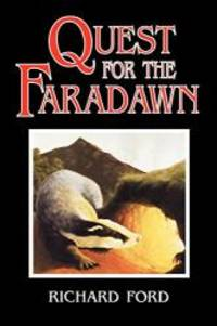 Quest for the Faradawn by Richard Ford - 2009-06-11