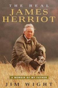 image of The Real James Herriot : A Memoir of My Father