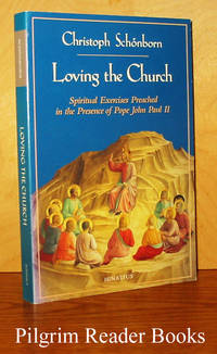 Loving the Church: Spiritual Exercises Preached in the Presence of  Pope John Paul II.