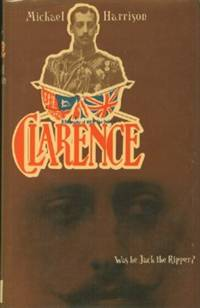 Clarence: Was He Jack the Ripper?