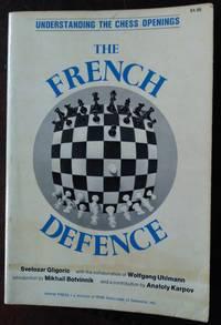 The French Defence by Svetozar Gligoric - Paperback - 1975 - from Fleur Fine Books and Biblio.com